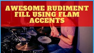 Awesome Rudiment Drum Fİll using Flam Accents