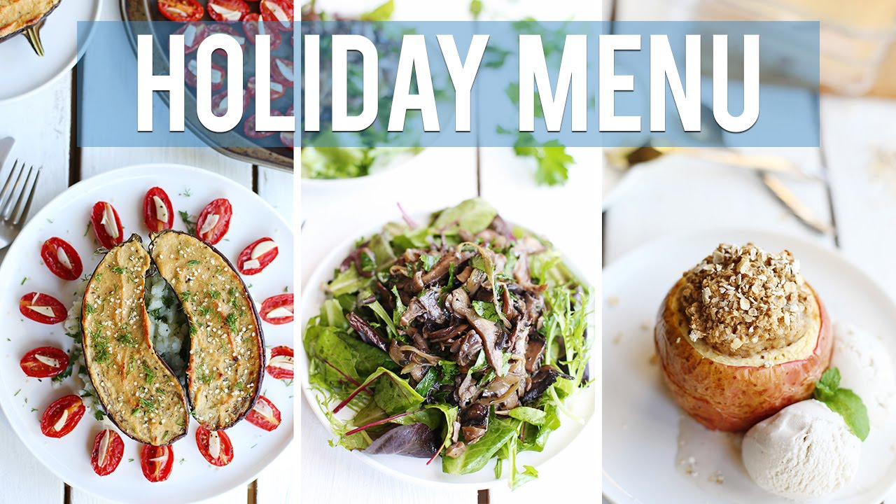3 course vegan holiday menu healthy vegan recipes whealthy 3 course vegan holiday menu healthy vegan recipes whealthy grocery girl youtube forumfinder Gallery