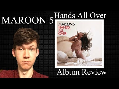 Maroon 5 - Hands All Over ALBUM REVIEW