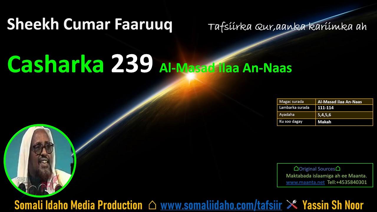 Sh Cumar Faaruuq | Casharka 239 | Al-Masad ilaa Annaas.