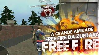 Free Fire da zuera #6 A melhor história de amizade do MUNDO