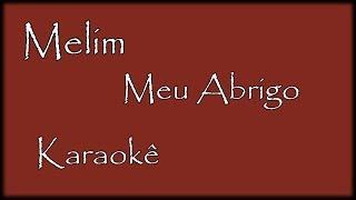 Baixar Meu Abrigo - Melim (Karaokê) Violão Cover