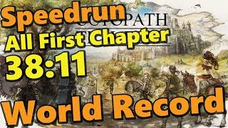 Tous les chapitres 1 en 38:11 - Octopath All First Chapter Speedrun