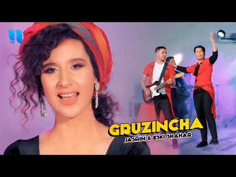 Jasmin & Eski Shahar – Gruzincha (Official Music Video)