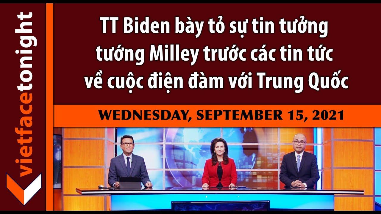 VF Tonight | TT Biden bày tỏ sự tin tưởng tướng Milley trước các tin tức về cuộc điện đàm với TQ