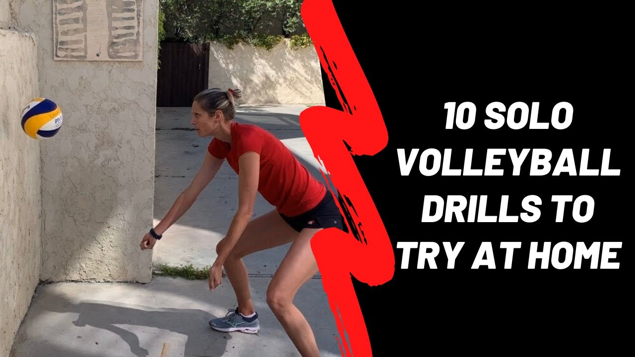 10 Solo Volleyball Drills To Try At Home Youtube