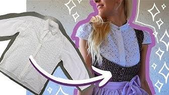 Oktoberfest 2019 - Last Minute Dirndlbluse aus altem Hemd selber machen! // THRIFT FLIP #13