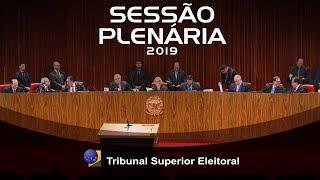 Assista a íntegra da sessão de julgamentos do Tribunal Superior Eleitoral realizada no dia 12 de Dezembro de 2019.