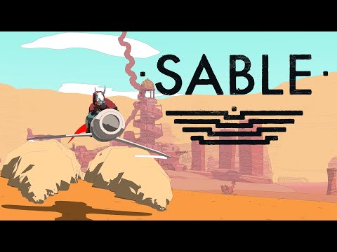 Sable - Summer Trailer - E3 2021