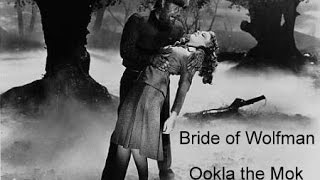 Ookla the Mok : Bride Of Wolfman (fan made tribute video)