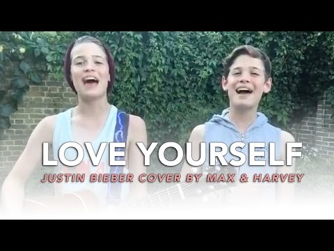Love Yourself - Justin Bieber (Cover by Max & Harvey)