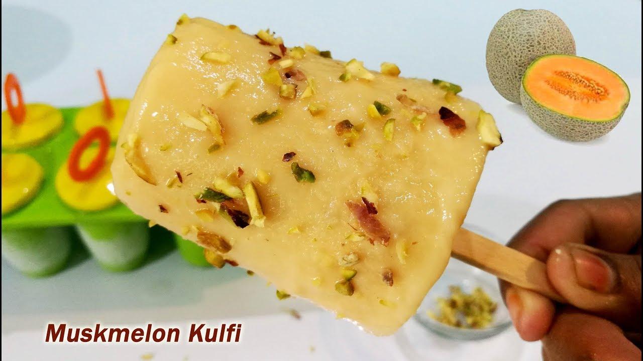 Muskmelon Kulfi  ||  200% Sure you will love it.  || Super delicious