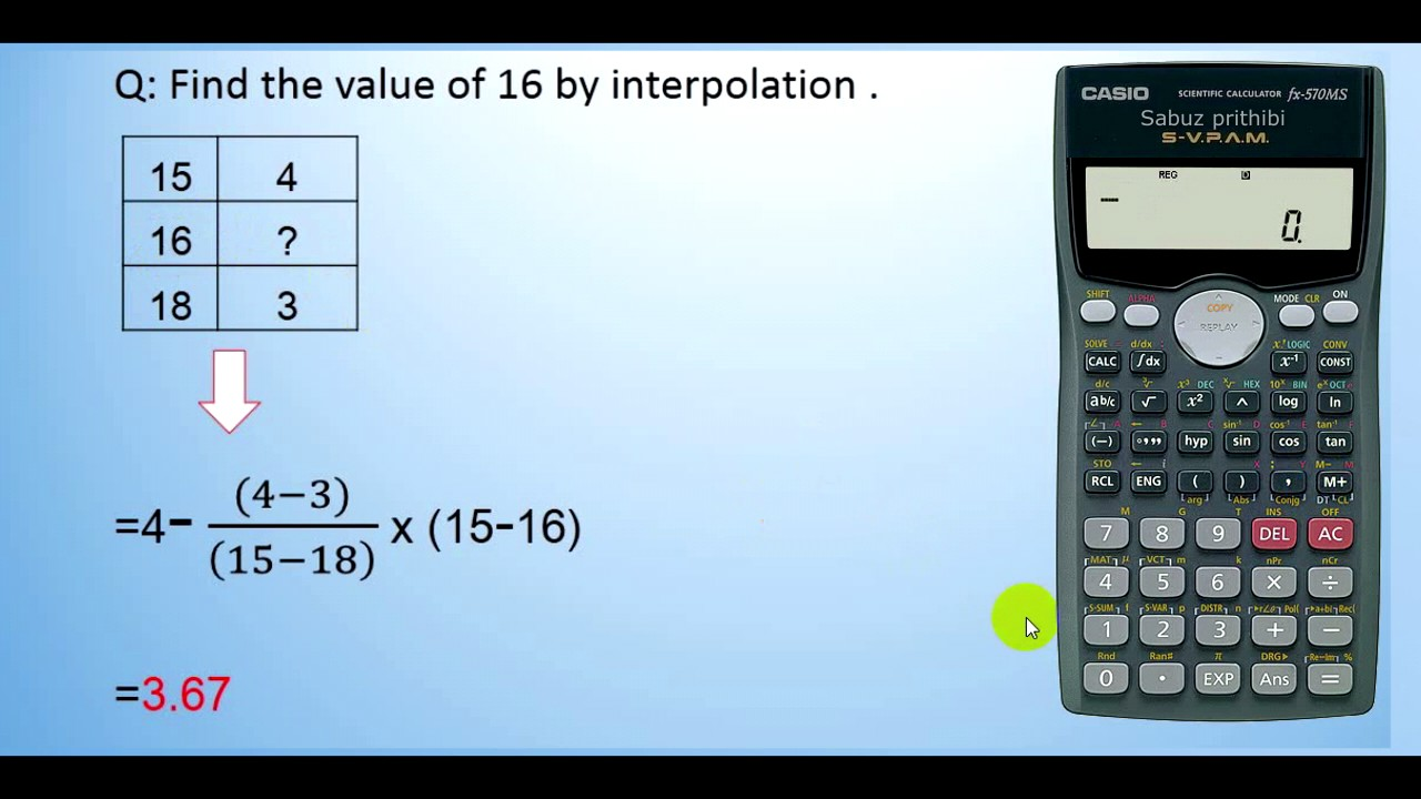 linear interpolation by casio fx 570ms scientific calculator youtube