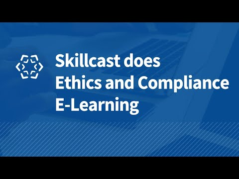 Skillcast Ethics and Compliance E-learning
