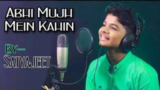 Abhi Mujh Mein Kahin Cover by Satyajeet Jena Mp3 Song Download