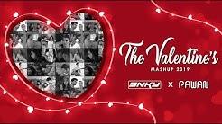 The Valentine's Mashup 2019 by DJ SNKY & PAWAN | 2019 Best Romantic Songs | Love Mashup