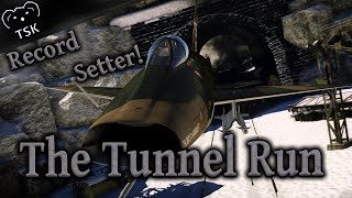 The Tunnel Run At OVER MACH 1! | A War Thunder Record I Challenge YOU To Beat!