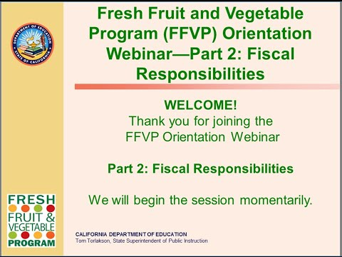 Fresh Fruit and Vegetable Program (FFVP) Orientation Part One: Grant Overview