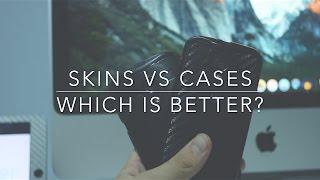 Skins VS Cases