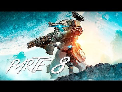 "TITANFALL 2 PARTE 8 ""Efecto y Causa"" 
