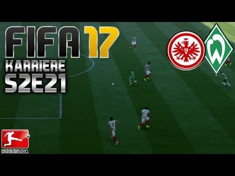FIFA 17 KARRIERE ⚽️ S02E21 • 12 SPIELTAG: Eintracht Frankfurt vs. Werder Bremen