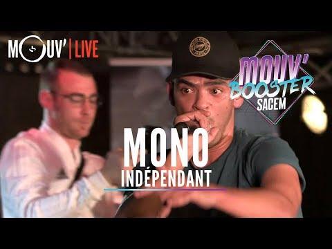 Youtube: MONO: «Indépendant» (Live @Mouv' Booster Sacem)