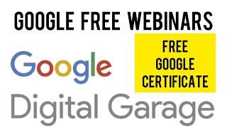 Free Google Webinar Training | Google digital garage free webinars | Free Live Training by GOOGLE
