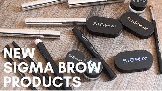 NEW Sigma Beauty Brow Products!   Review + Tutorial
