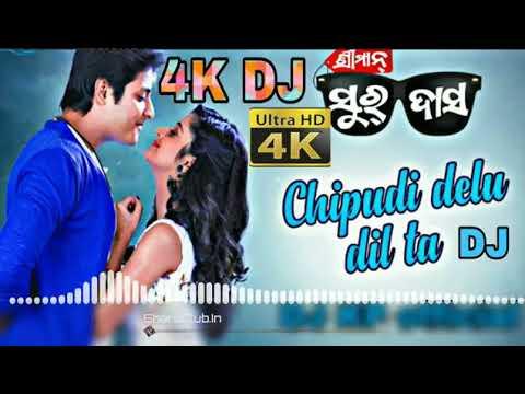 Chipudi Delu Dil Ta ( Human Sagar) Odia Hard Bass Dance Remix 2018
