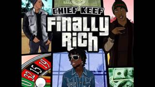 Chief Keef- Got Them Bands (Finally Rich) (HQ) (NEW)
