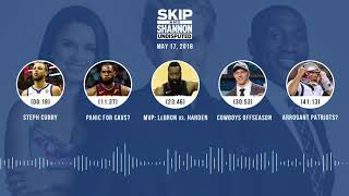 UNDISPUTED Audio Podcast (5.17.18) with Skip Bayless, Shannon Sharpe, Joy Taylor | UNDISPUTED