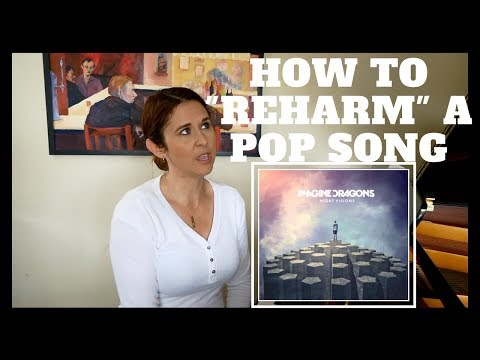 "How To ""Reharm"" A Pop Song"