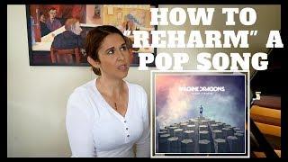 """How To """"Reharm"""" A Pop Song"""