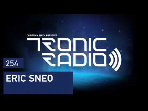 Tronic Podcast 254 with Eric Sneo