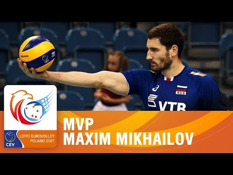 Maxim Mikhailov is the MVP | LOTTO EUROVOLLEY POLAND 2017