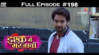 Ishq Mein Marjawan - 26th June 2018 - इश्क़ में मरजावाँ - Full Episode