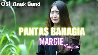 Pantas Bahagia - Margie Siagian (Official Lyrics Video) | Lagu Ost Anak Band Sctv