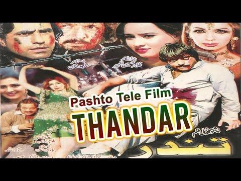 Pashto Action Telefilm - THANDAR - Jehangir Khan , Muhammad Hussain Swati , Sahar , Nadia Gul