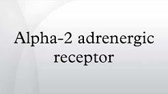 Alpha-2 adrenergic receptor