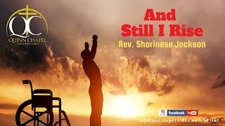And Still I Rise | Rev. Sharinese Jackson | Quinn Chapel A.M.E Flint