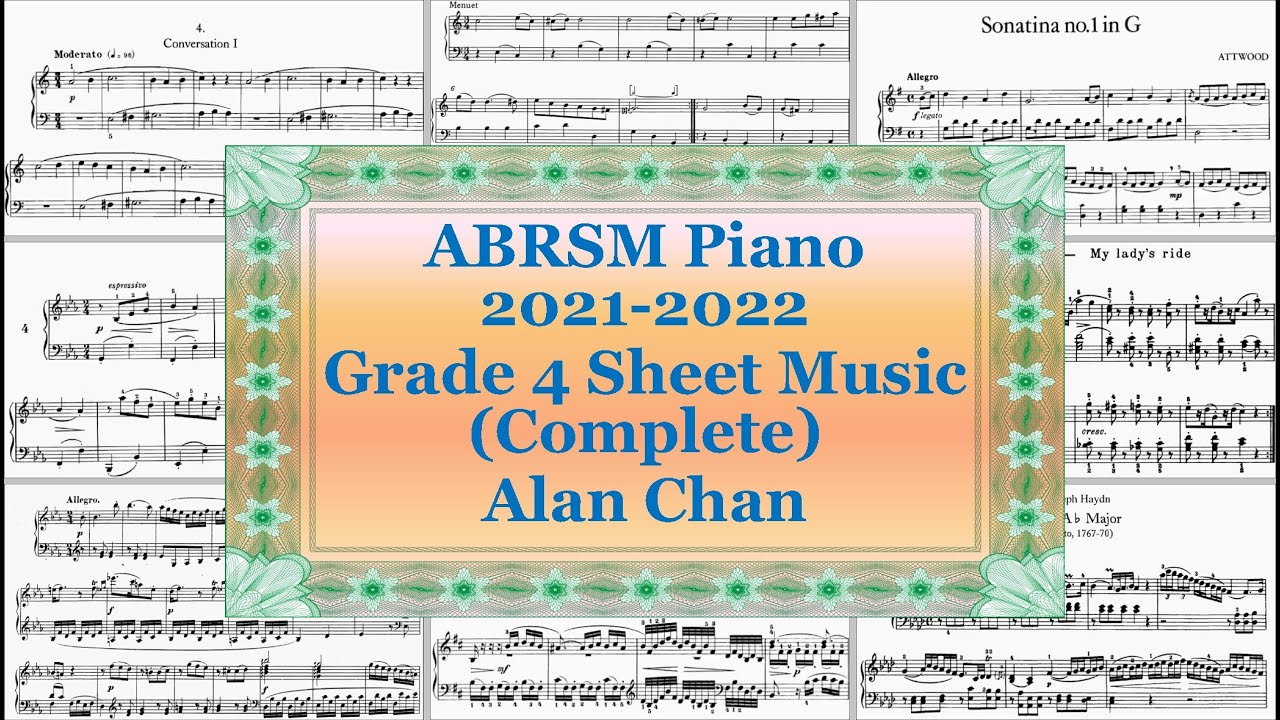 Abrsm Piano 2021 2022 Grade 4 Sheet Music Complete Youtube