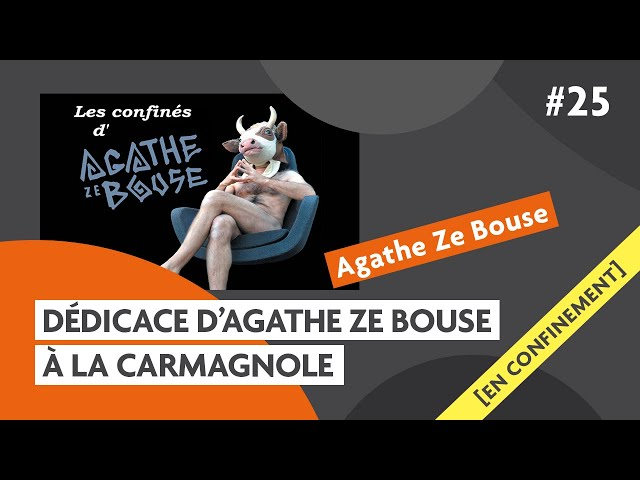 Pour la fin du Monde, dédicace d'Agathe Ze Bouse: Carmagnole confinée #25
