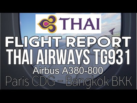 Flight Report Thai Airways Airbus A380-800 TG931 Paris Bangk