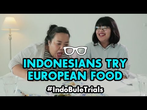 #IndoBuleTrials: Indonesians Try European Food