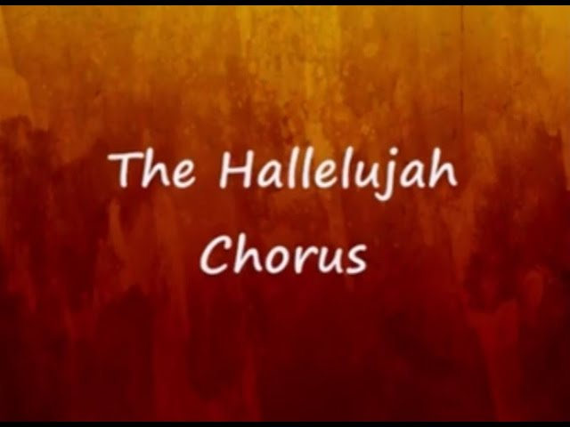 The Hallelujah Chorus Lyrics Handels Messiah Chords Chordify