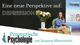Wege aus der Depression - Pragmatische Psychologie mit Susanna Mittermaier