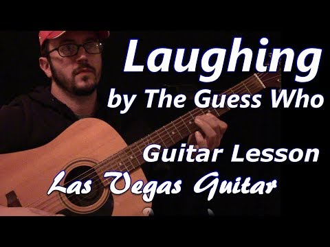 Laughing by The Guess Who Guitar Lesson