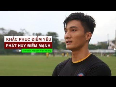 Thủ môn Văn Hoàng U23 nói gì về phong độ chói sáng ở V-League?