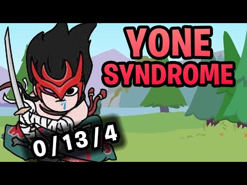 Yone Syndrome - The Reality of Having a Yone on Your Team