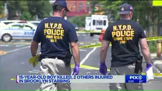 15-year-old boy killed, 2 others injured in Brooklyn stabbing
